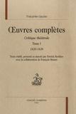 Théophile Gautier - Oeuvres complètes - Critique théâtrale Tome 1, 1835-1838.