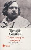 Théophile Gautier - Oeuvres poétiques complètes.