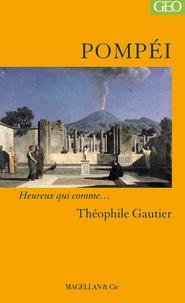 Théophile Gautier - Pompéi.