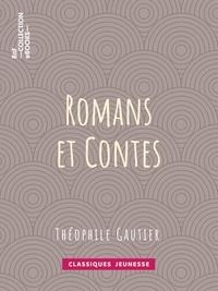 Théophile Gautier - Romans et contes.