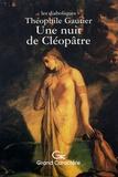Théophile Gautier - Une nuit de Cléopâtre.