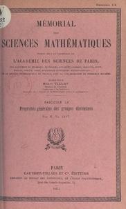 Théophile Got et  Académie des sciences de Paris - Propriétés générales des groupes discontinus.