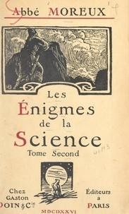 Théophile Moreux - Les énigmes de la science (2).