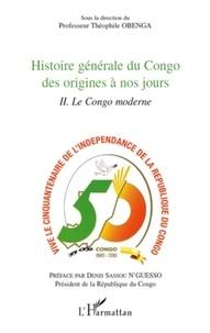 Théophile Obenga - Histoire générale du Congo des origines a nos jours - Tome 2, Le Congo moderne.