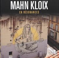 Théophile Pillault - Mahn Kloix - En résonances.