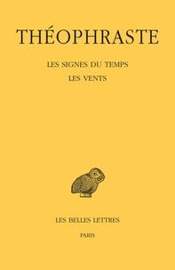 Théophraste - Les Signes du temps ; Les Vents.