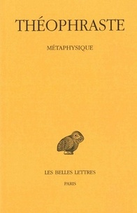 Théophraste - Métaphysique.