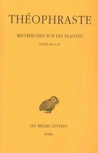 Théophraste - Recherches sur les plantes - Tome 2, Livres III et IV.