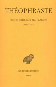 Théophraste - Recherches sur les plantes - Tome 3, Livres V et VI.