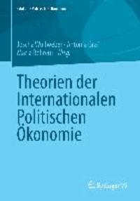 Theorien der Internationalen Politischen Ökonomie.
