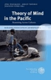 Theory of Mind in the Pacific - Reasoning Across Cultures.