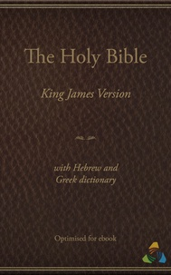 Theospace et James I - King James Bible (1769) with Hebrew and Greek Dictionary (Strongs) - Optimised by Theospace.