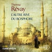 Téléchargements de livres en anglais L'autre rive du Bosphore PDF par Theresa Révay