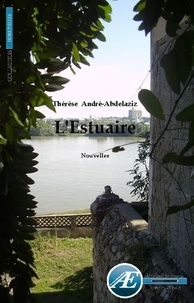 Thérèse Abdelaziz - L'estuaire.