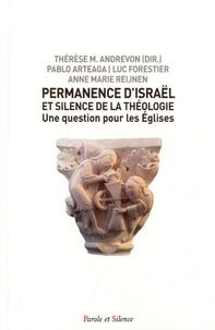 Thérèse Andrevon et Luc Forestier - Permanence d'Israël et silence de la théologie - Une question pour les Eglises.