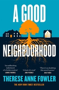 Télécharger gratuitement google books nook A Good Neighbourhood  - The powerful new novel from New York Times bestselling author Therese Anne Fowler en francais  par Therese Anne Fowler 9781472269348