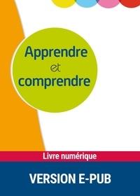 Thérèse Auzou-Caillemet et Nadine Juhel - Apprendre et comprendre - Place et rôle de la métacognition dans l'aide spécialisée.