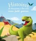 Thérèse Bonté et Elisabeth Gausseron - Histoires de dinosaures à lire avec mon petit garçon.