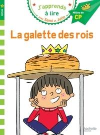 Thérèse Bonté - J'apprends à lire avec Sami et Julie  : La galette des rois - Milieu de CP, niveau 2.