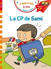 Thérèse Bonté et Laurence Lesbre - J'apprends à lire avec Sami et Julie  : Le CP de Sami - Début de CP, niveau 1.