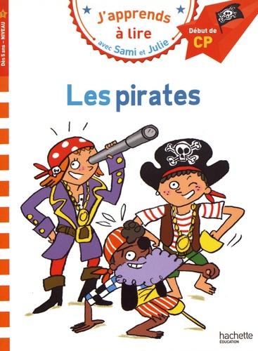 J'apprends à lire avec Sami et Julie  Les pirates. Début de CP, niveau 1