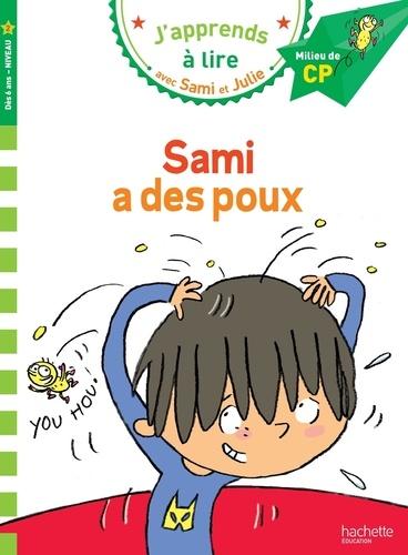 Thérèse Bonté - J'apprends à lire avec Sami et Julie  : Sami a des poux - Milieu de CP, niveau 2.