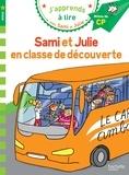 Thérèse Bonté - J'apprends à lire avec Sami et Julie  : Sami et Julie en classe de découverte - Milieu de CP.