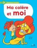 Thérèse Bonté - Ma colère et moi.