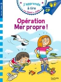 Thérèse Bonté et Emmanuelle Massonaud - Opération mer propre !.