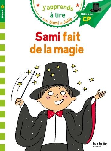 J'apprends à lire avec Sami et Julie : Sami fait de la magie