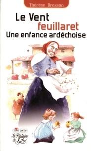 Thérèse Bresson - Le vent feuillaret.