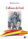 Thérèse Cau - L'Album de l'Exil - Biographie historique.