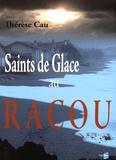 Thérèse Cau - Saints de glace au Racou.