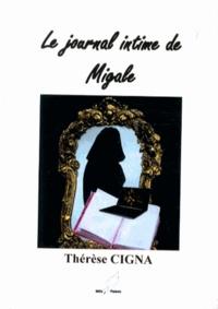Thérèse Cigna - Le journal intime de Migale.