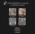 Thérèse Contestin et Alice Gaillard - Quatre peintres lyonnais contemporains.