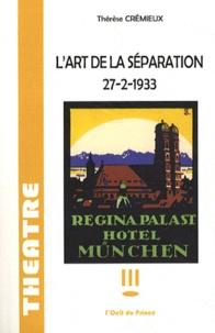 Thérèse Crémieux - L'art de la séparation - 27-2-1933.