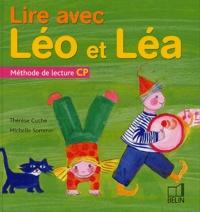 Thérèse Cuche et Michelle Sommer - Lire avec Léo et Léa - Méthode de lecture CP.