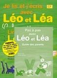 Thérèse Cuche et Michelle Sommer - Méthode de lecture Léo et Léa CP - Pack parents 3 volumes : Lire avec Léo et Léa ; Je lis et j'écris avec Léo et Léa ; Pas à pas avec Léo et Léa.