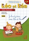 Thérèse Cuche et Michelle Sommer - Méthode de lecture Léo et Léa CP - Cahier d'exercices 1.