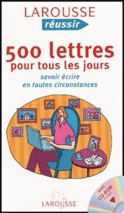Thérèse de Chérisey et Véronique Kempf - 500 lettres pour tous les jours - Savoir écrire en toutes circonstances. 1 Cédérom