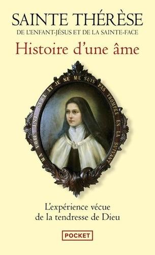 Thérèse de l'Enfant-Jésus - Histoire d'une âme - Manuscrits autobiographiques.