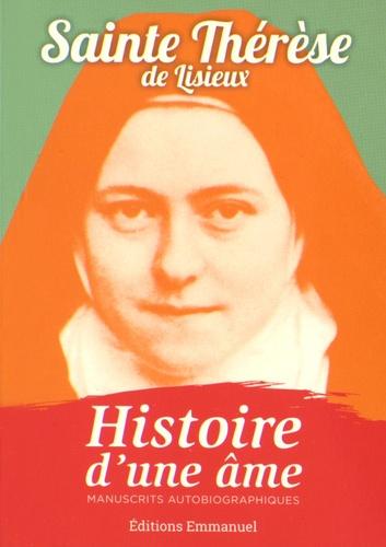 Thérèse de Lisieux - Histoire d'une âme.