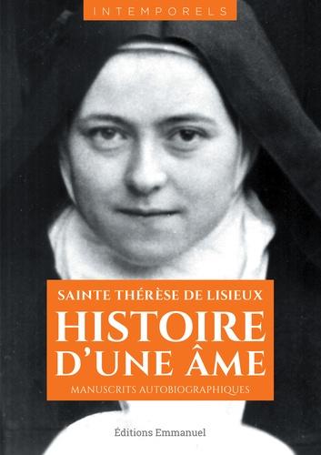 Thérèse de Lisieux - Histoire d'une âme - Manuscrits autobiographiques.