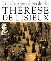 Thérèse de Lisieux - Les Cahiers d'école de Thérèse de Lisieux - 1877-1888.