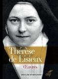 Thérèse de Lisieux - Oeuvres complètes - (Textes et dernières paroles).