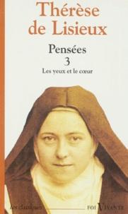 Checkpointfrance.fr Pensées - Tome 3, Les yeux et le coeur Image