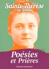 Thérèse de Lisieux - Poésies et prières.