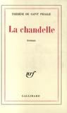 Thérèse de Saint-Phalle - La chandelle.