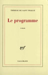 Thérèse de Saint-Phalle - Le Programme.