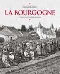 Thérèse Dubuisson et Daniel Dubuisson - La Bourgogne - A travers la carte postale ancienne.